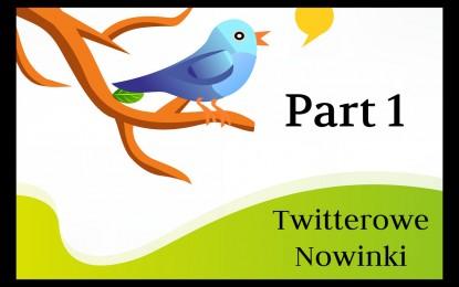 Nowości z Twittera. Część 1.