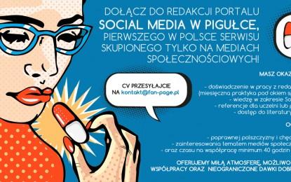 Dołącz do redakcji portalu Social Media w Pigułce!